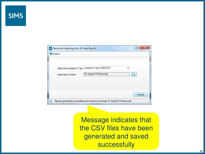 Message indicates that the CSV files have been generated and saved successfully