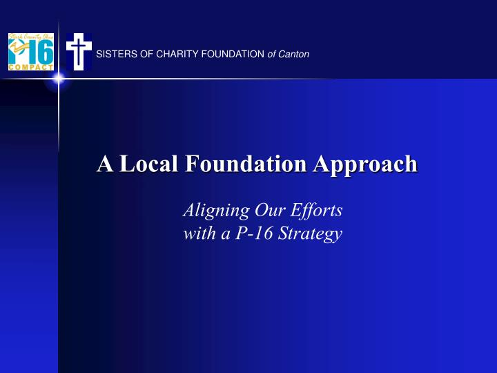 A Local Foundation Approach