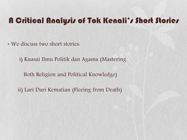 A Critical Analysis of Tok Kenali's Short Stories