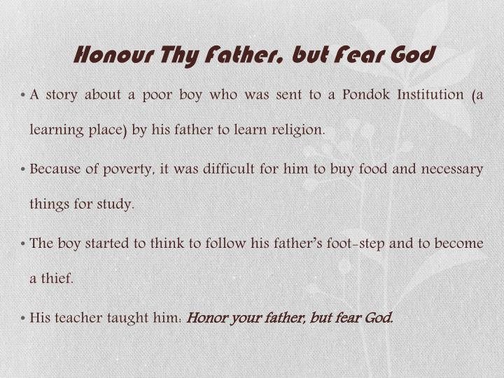 Honour Thy Father, but Fear God