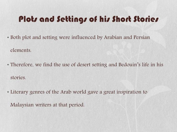 Plots and Settings of his Short Stories