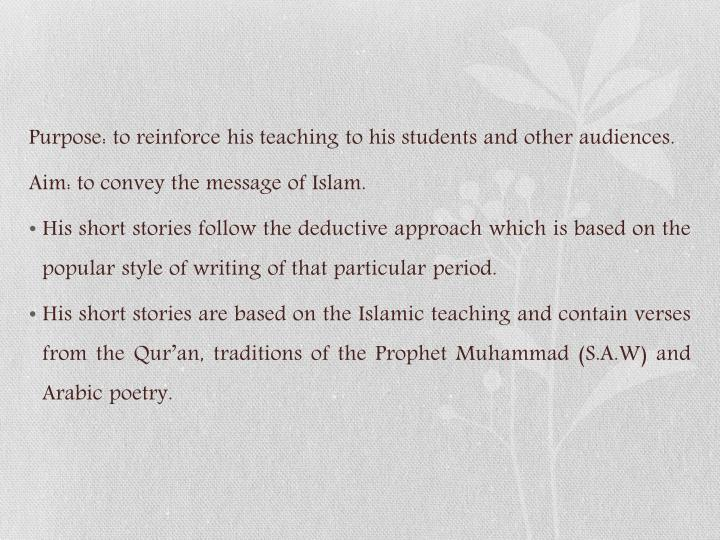Purpose: to reinforce his teaching to his students and other audiences.