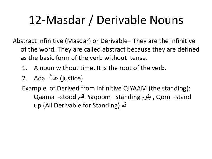 12-Masdar / Derivable Nouns