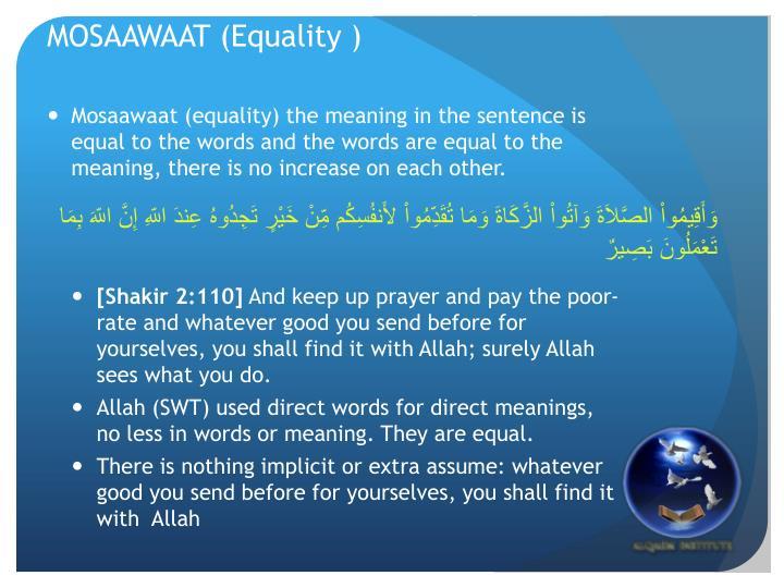 EEJAAZ (Synopsis ), ITNAAB (Expansion), MOSAAWAAT (Equality )