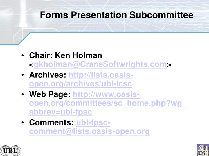Forms Presentation Subcommittee