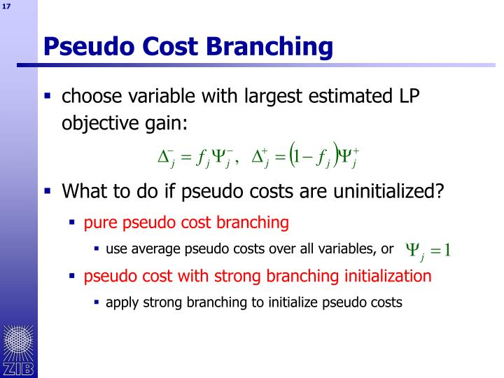 Pseudo Cost Branching