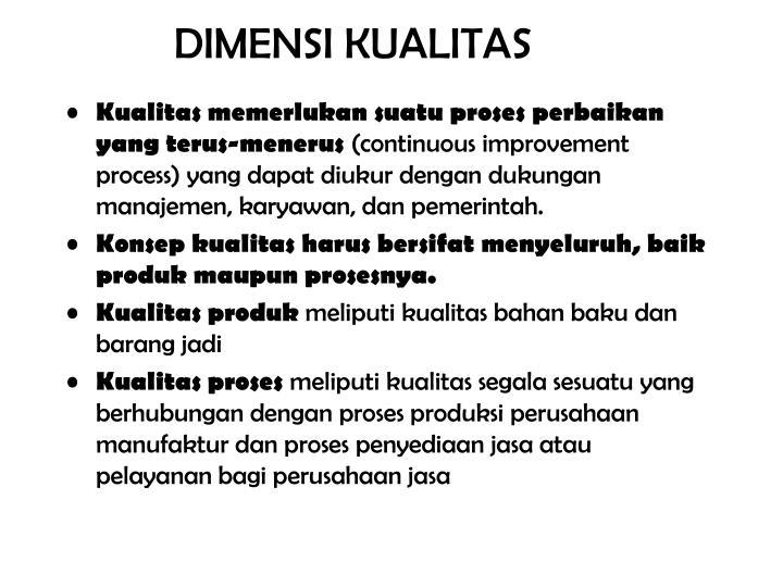 DIMENSI KUALITAS