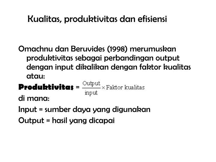 Kualitas, produktivitas dan efisiensi