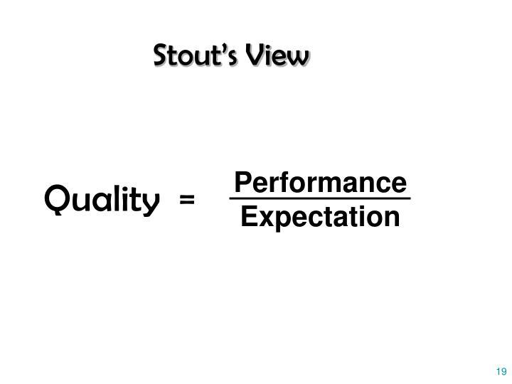 Stout's View