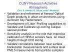 cuny research activities atmospheric drs s ahmed b gross and f moshary