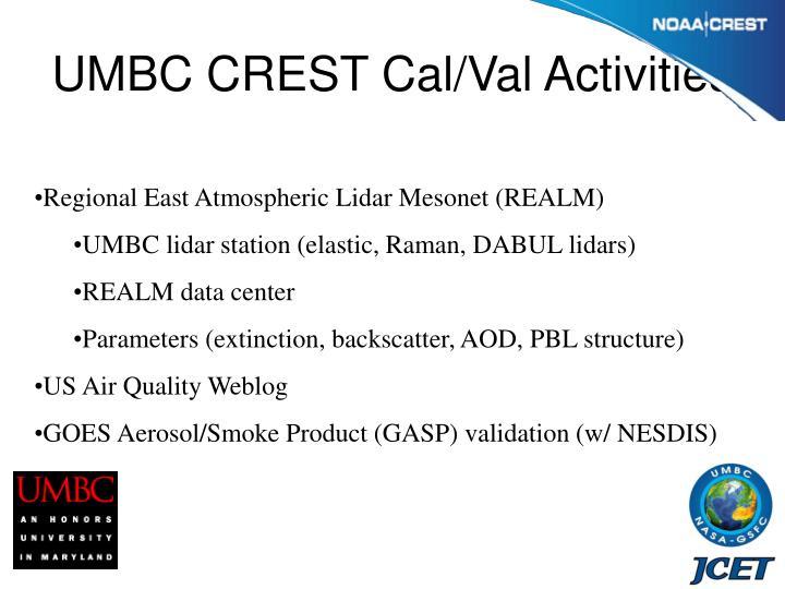 UMBC CREST Cal/Val Activities