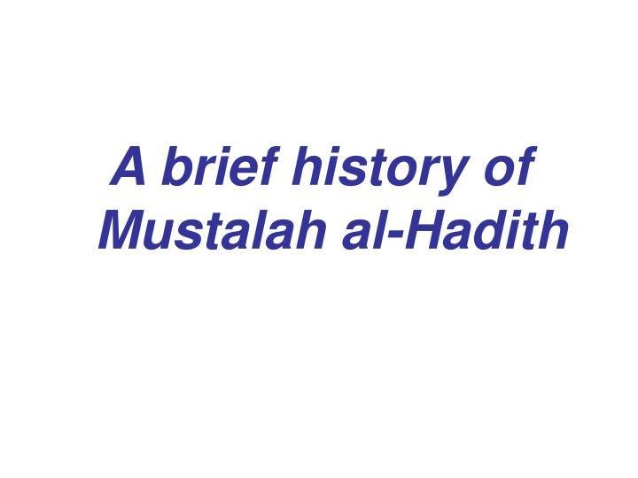 A brief history of Mustalah