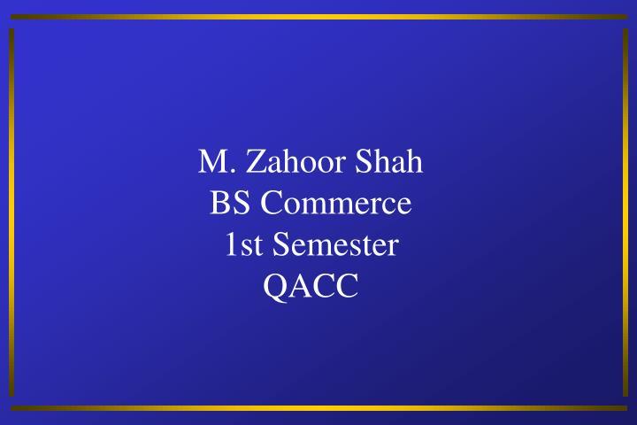 M. Zahoor Shah