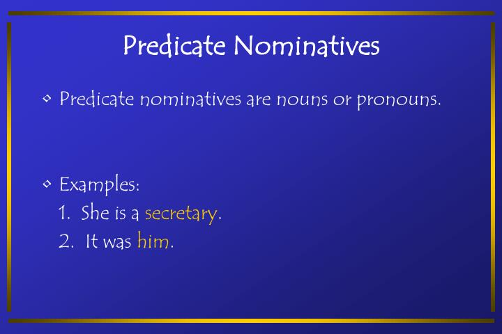 Predicate Nominatives