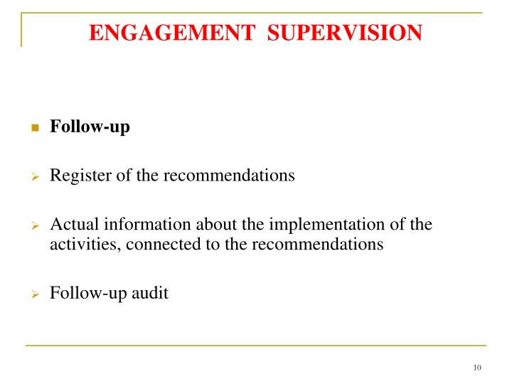 ENGAGEMENT  SUPERVISION