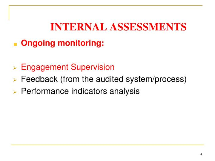 INTERNAL ASSESSMENTS
