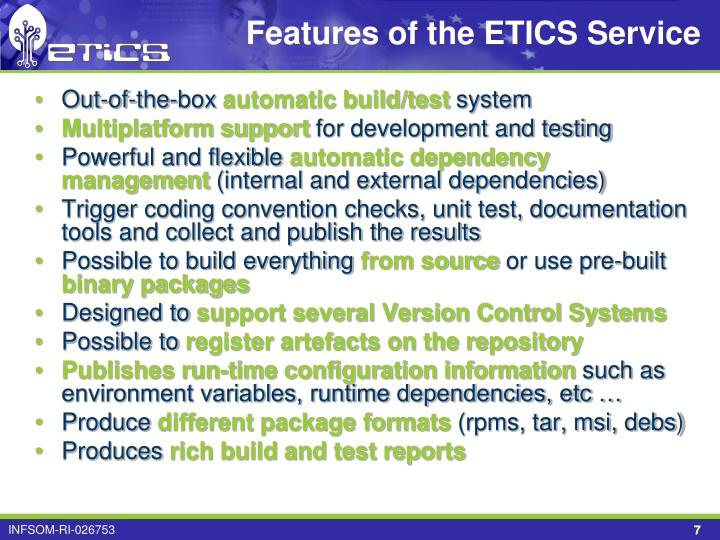Features of the ETICS Service