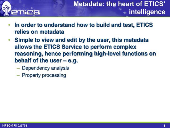 Metadata: the heart of ETICS' intelligence