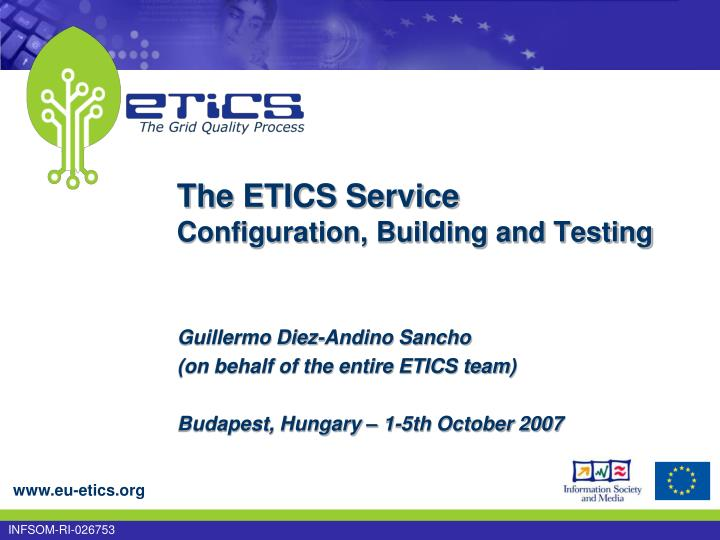 The etics service configuration building and testing