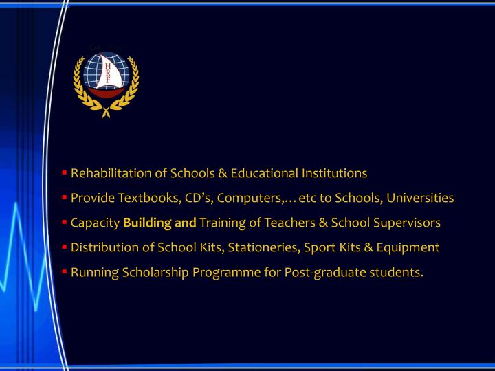 Rehabilitation of Schools & Educational Institutions