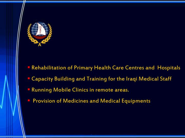 Rehabilitation of Primary Health Care Centres and  Hospitals