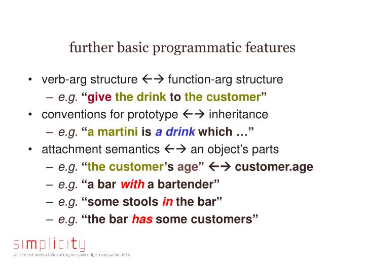 further basic programmatic features
