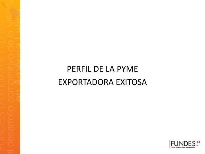 PERFIL DE LA PYME