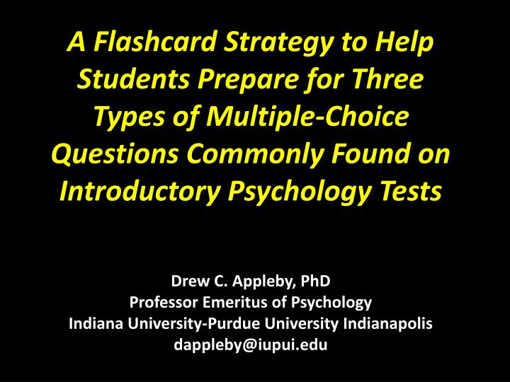A Flashcard Strategy to Help Students Prepare for Three Types of Multiple-Choice Questions Commonly ...