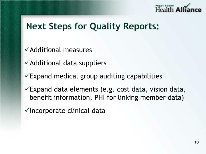 Next Steps for Quality Reports: