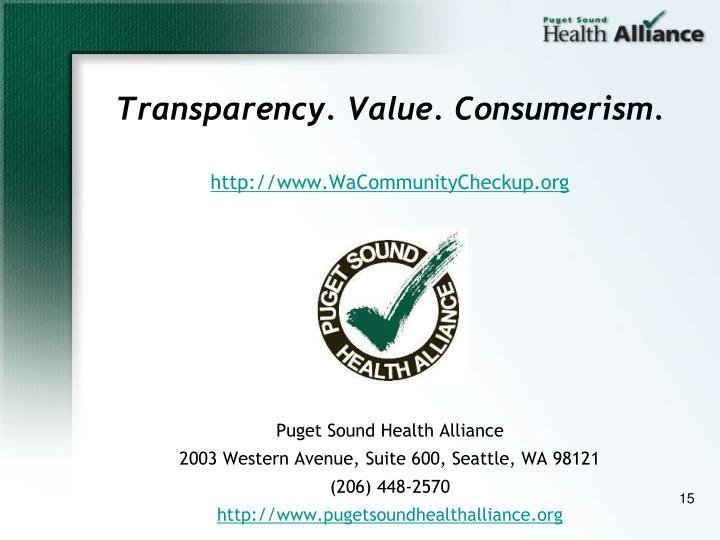 Transparency. Value. Consumerism.