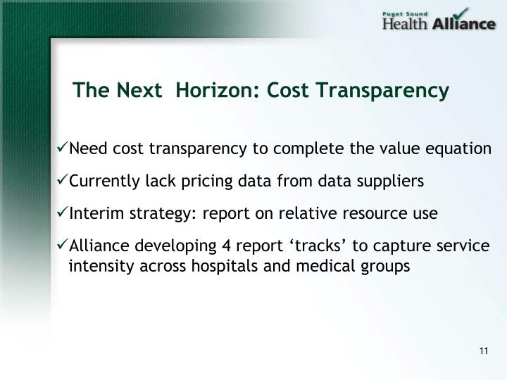 The Next  Horizon: Cost Transparency