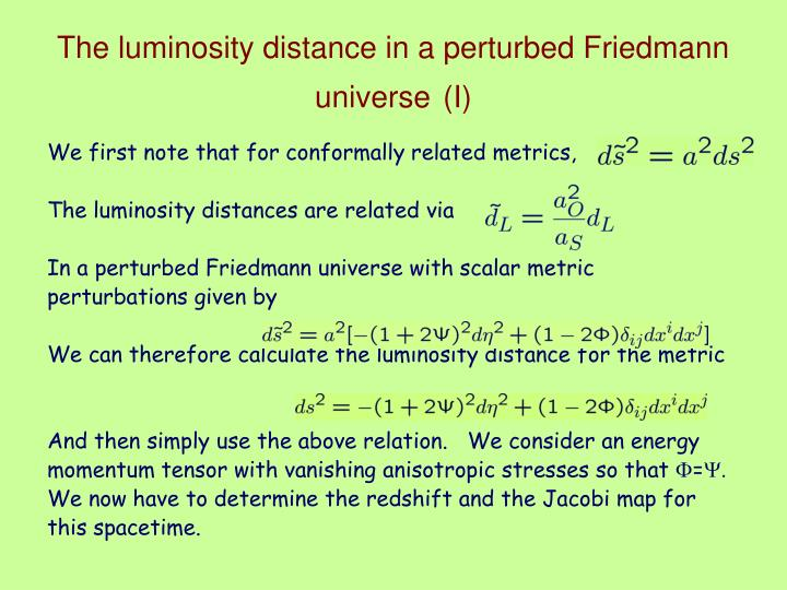 The luminosity distance in a perturbed Friedmann universe