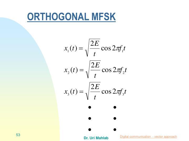 ORTHOGONAL MFSK