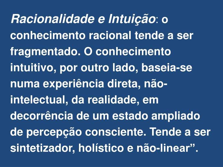 Racionalidade e Intuição