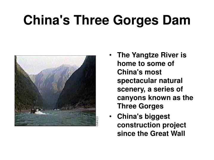The Yangtze River is home to some of China's most spectacular natural scenery, a series of canyons known as the Three Gorges