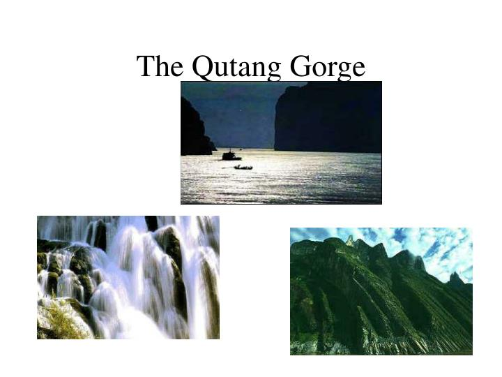 The Qutang Gorge