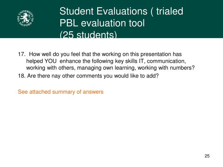 Student Evaluations ( trialed PBL evaluation tool