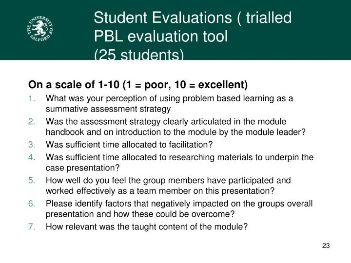 Student Evaluations ( trialled PBL evaluation tool