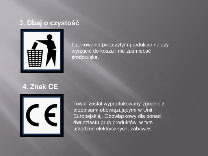 3. Dbaj o czystość
