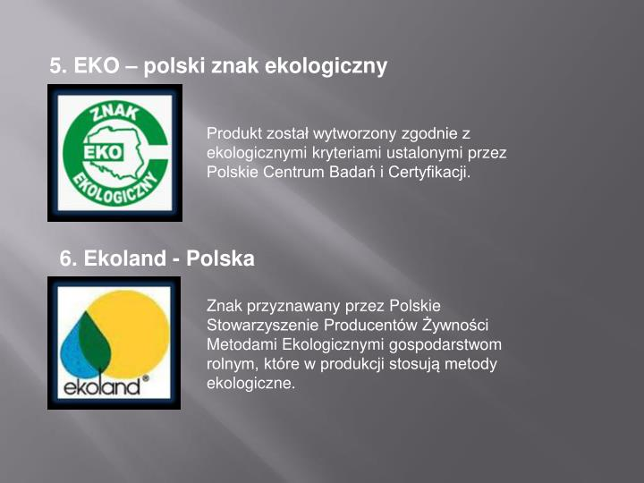 5. EKO – polski znak ekologiczny