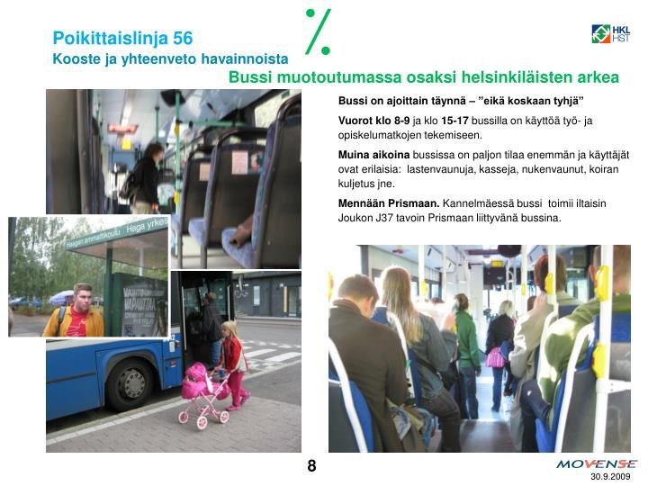 Bussi muotoutumassa osaksi helsinkiläisten arkea