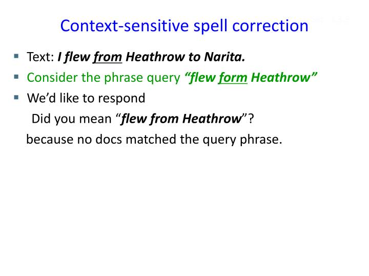 Context-sensitive spell correction