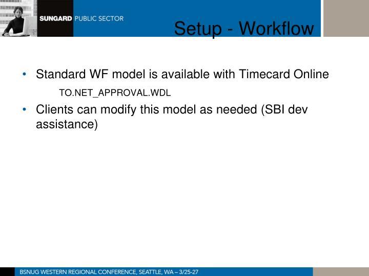 Setup - Workflow