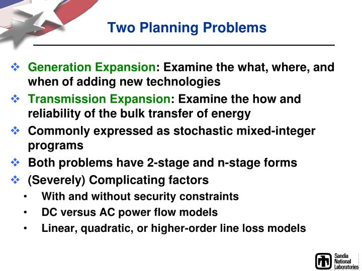 Two Planning Problems