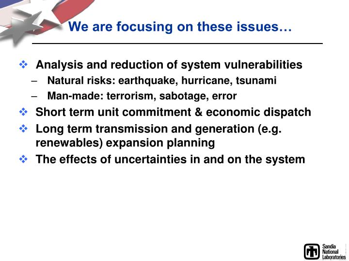 We are focusing on these issues…