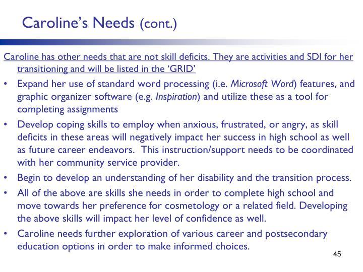 Caroline's Needs