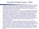 caroline s present levels math
