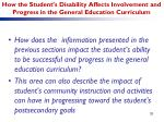 how the student s disability affects involvement and progress in the general education curriculum