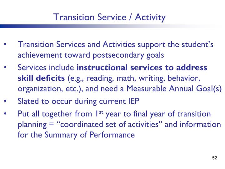 Transition Service / Activity