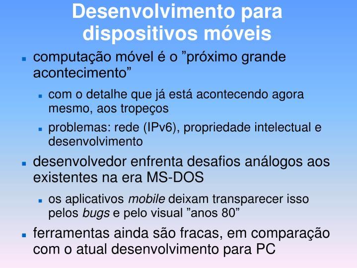 Desenvolvimento para dispositivos móveis